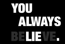 you-always-be-lie-ve_by_mircea-adrian-2012
