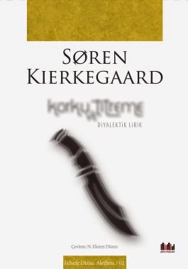 Soren Kierkegaard - Korku ve Titreme - Pharmakon - 2014